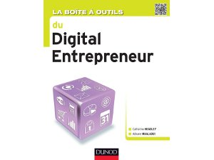 La boite  outils du digital entrepreneur, ditions Dunod