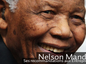 Nelson Mandela reste une source incontournable pour les entrepreneurs du monde entier