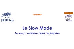 Slow Made par Génération medef – 04/12