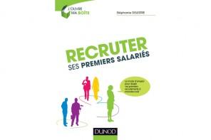 Premiers recrutements : les principales erreurs des chefs d'entreprises