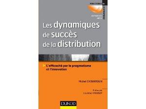 Les dynamiques de succès dans la distribution