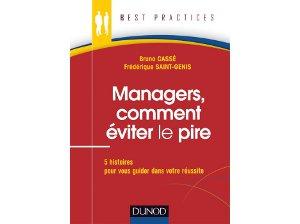 Managers, comment éviter le pire